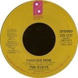 Forever Mine / Get On Out And Party - The O'Jays