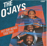 Put Our Heads Together - The O'Jays
