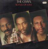 So Full of Love - The O'Jays
