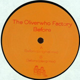 Before - The Oliverwho Factory