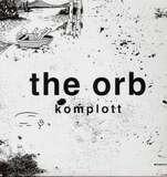 KOMPLOTT - THE ORB