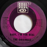 Baby I'm For Real / Moment Of Truth - The Originals