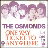 One Way Ticket To Anywhere - The Osmonds