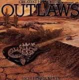 Greatest Hits Of The Outlaws, High Tides Forever - Outlaws