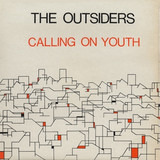 Calling On Youth - The Outsiders