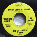 Gotta Leave Us Alone / I Just Can't See You Anymore - The Outsiders