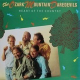 Heart Of The Country - The Ozark Mountain Daredevils