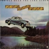 The Car Over the Lake Album - The Ozark Mountain Daredevils