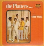 Singing The Hits Our Way - The Platters