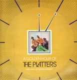 A Golden Hour Of The Platters - The Platters