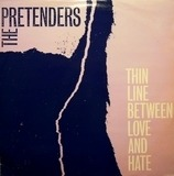 Thin Line Between Love And Hate - The Pretenders