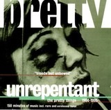 Unrepentant - The Pretty Things