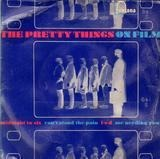 On Film - The Pretty Things