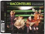 Steady, As She Goes / The Bane Rendition - The Raconteurs