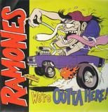 We're Outta Here! - The Ramones