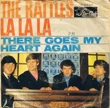 La La La / There Goes My Heart Again - The Rattles