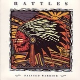 Painted Warrior - The Rattles