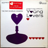 Something Special For Young Lovers - The Ray Charles Singers