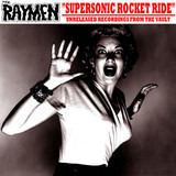 Supersonic Rocket Ride - The Raymen