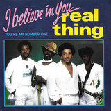 I Believe In You / You're My Number One - The Real Thing