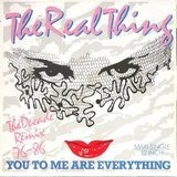 You To Me Are Everything (The Decade Remix 76-86) - The Real Thing