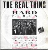 Hard Times - The Real Thing