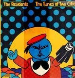 The Tunes of Two Cities - The Residents