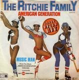 American Generation / Music Man - The Ritchie Family