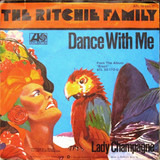 Dance With Me - The Ritchie Family