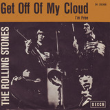 Get Off Of My Cloud / I'm Free - The Rolling Stones