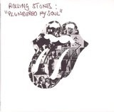 Plundered My Soul - The Rolling Stones