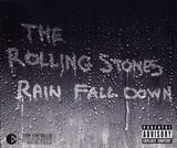 Rain Fall Down - The Rolling Stones