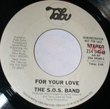 For Your Love - The S.O.S. Band
