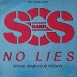 No Lies (Special Remix & Dub Version) - The S.O.S. Band