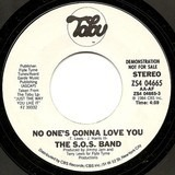 No one's gonna love you - The S.O.S. Band