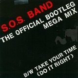 The Official Bootleg Mega-Mix - The S.O.S. Band