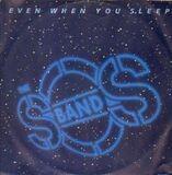 Even When You Sleep - S.O.S. Band