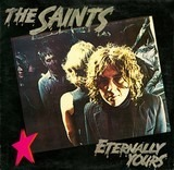 Eternally Yours - The Saints