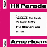 Remember (Walking In The Sand) / It's Easier To Cry - The Shangri-Las
