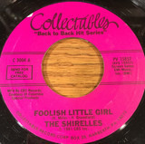 Foolish Little Girl / Baby It's You - The Shirelles