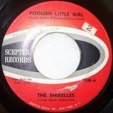 Foolish Little Girl / Not For All The Money In The World - The Shirelles