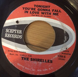 Tonight You're Gonna Fall In Love With Me / 20th Century Rock N'Roll - The Shirelles