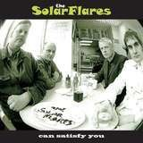 Can Satisfy You - The Solarflares