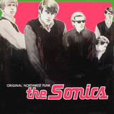 Original Northwest Punk - The Sonics
