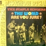 This World / Are You Sure? - The Staple Singers