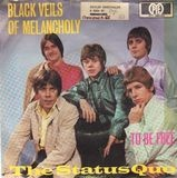 Black Veils Of Melancholy / To Be Free - The Status Quo
