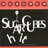 Hit - The Sugarcubes