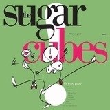 Life's Too Good (Neon Green Ltd.Lp) - The Sugarcubes
