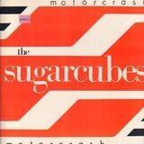 Motorcrash - The Sugarcubes