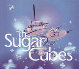 The Great Crossover Potential - The Sugarcubes